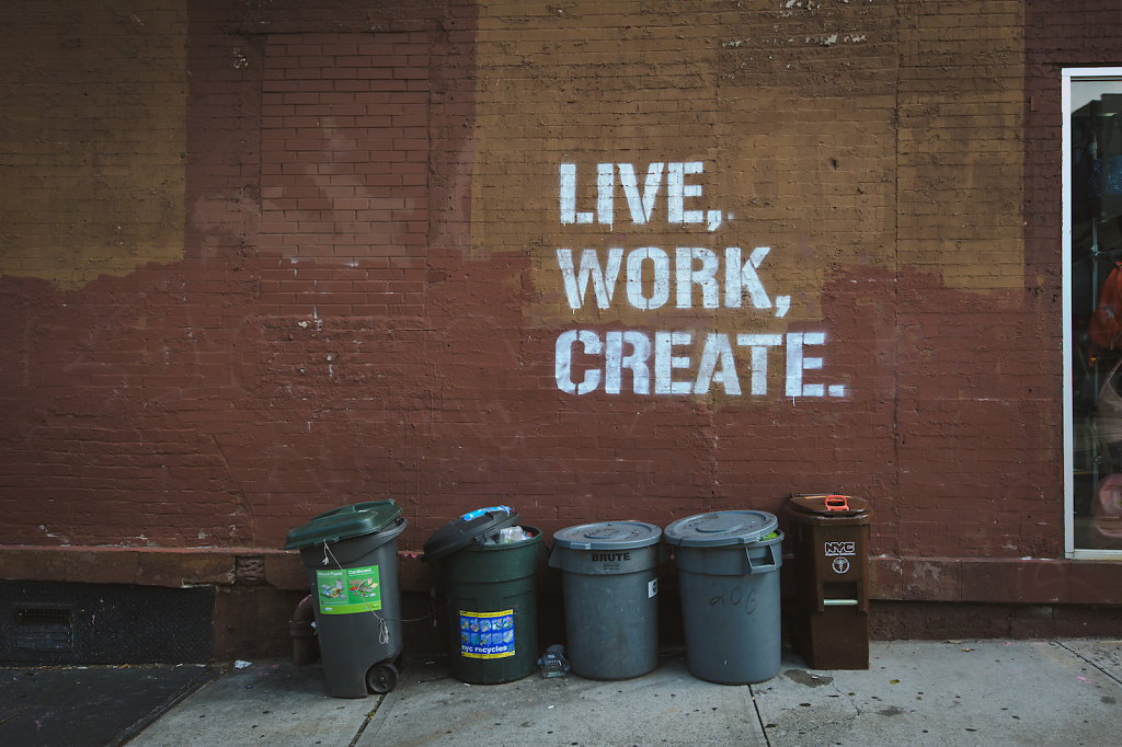 Live, work, create... trash